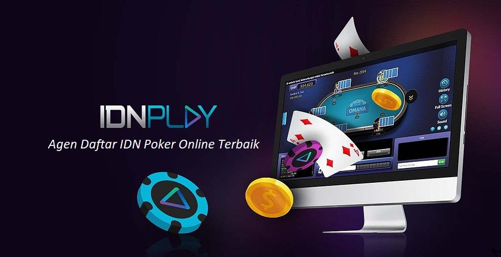 Agen Daftar IDN Poker Online Terbaik